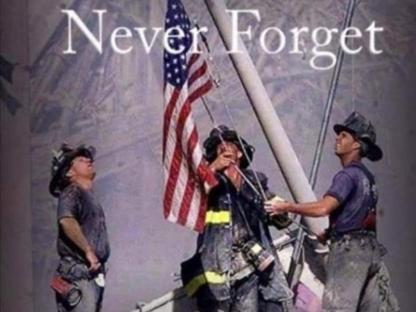 🙏🚒 NEVER FORGET 🚒🙏